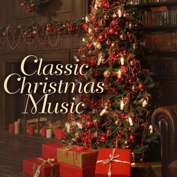 Various Artists - Classic Christmas Music