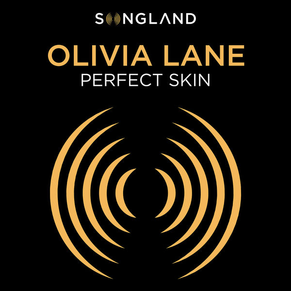 "Olivia Lane - Perfect Skin (From ""Songland"")"