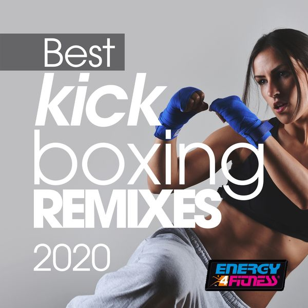 Heartclub, Th Express, Plaza People, D'mixmasters, Movimento Latino, Dj Kee, Lita Brown, Trancemission, D'housemasters, Blue Minds, Groovezone, Dj Hus - Best Kick Boxing Remixes 2020 (15 Tracks Non-Stop Mixed Compilation for Fitness & Workout - 140 Bpm / 32 Count)