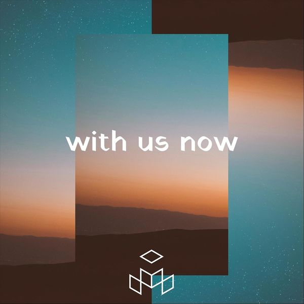Makers Church - With Us Now