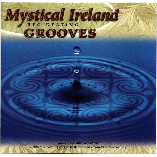 Reg Keating - Mystical Ireland - Grooves
