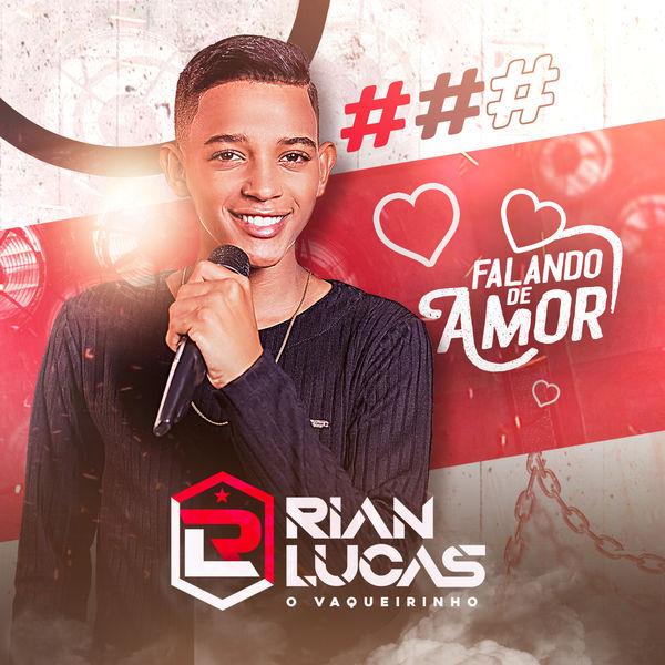 Rian Lucas - Falando de Amor