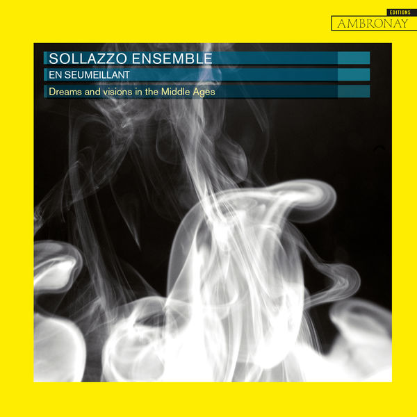 Sollazzo Ensemble - En seumeillant