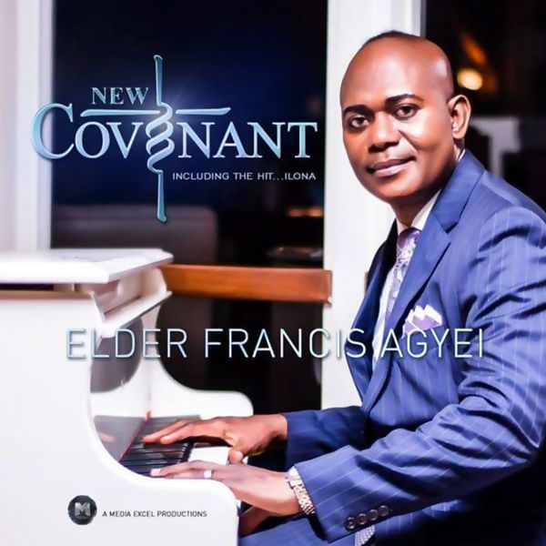 Francis Agyei - New Covenant