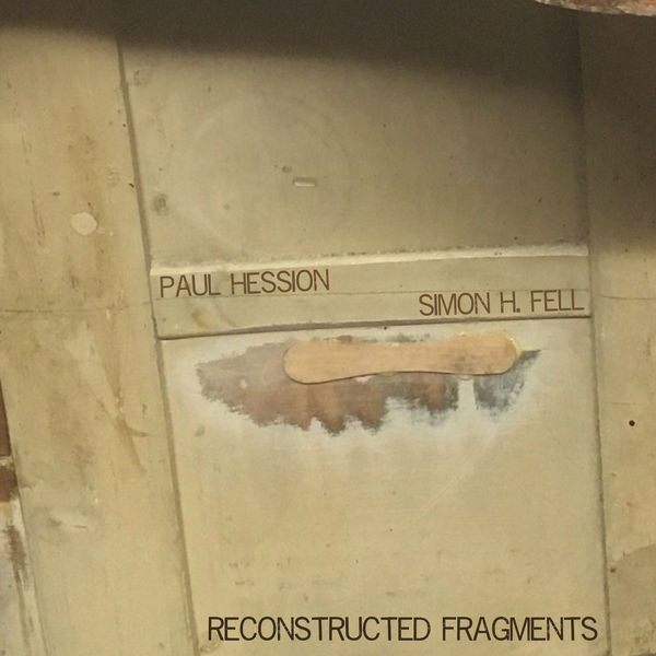Paul Hession - Reconstructed Fragments