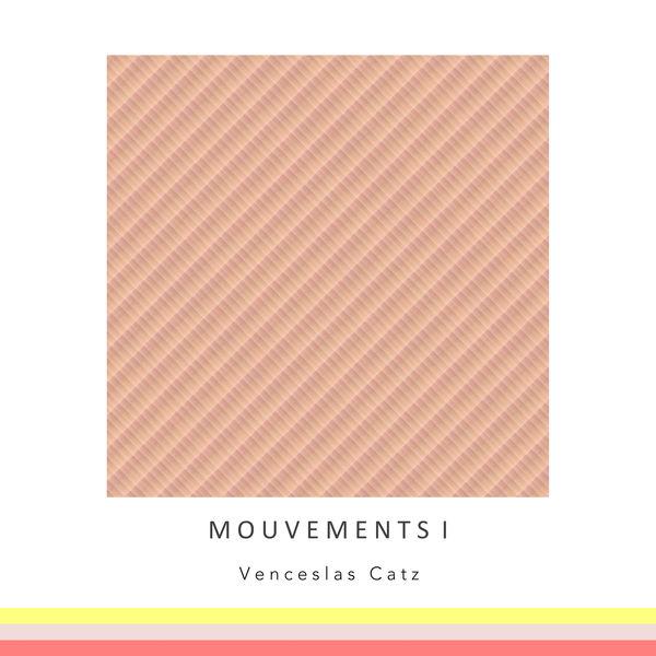 Venceslas Catz - Mouvements I