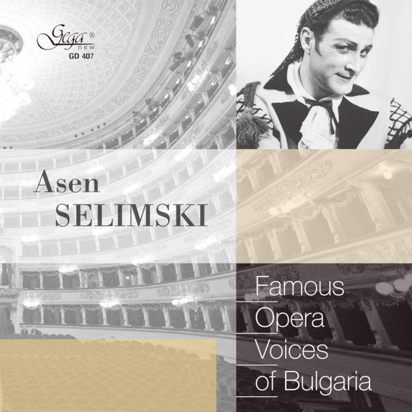 Asen Selimski - Famous Opera Voices of Bulgaria: Asen Selimski, Baritone