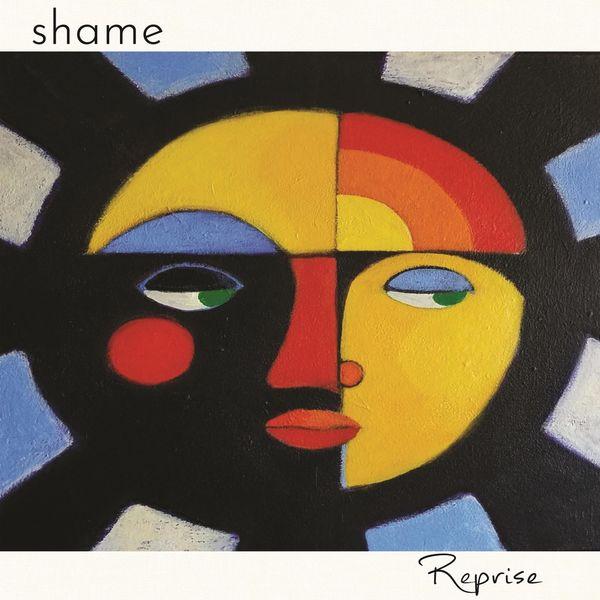 shame|Reprise