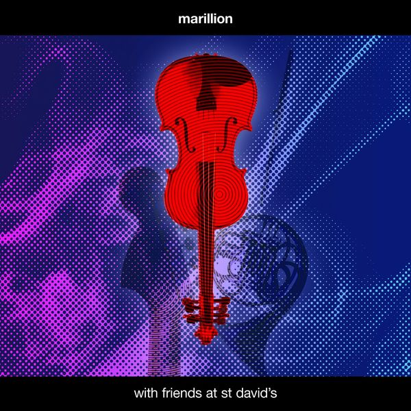 Marillion - With Friends at St David's (Live)