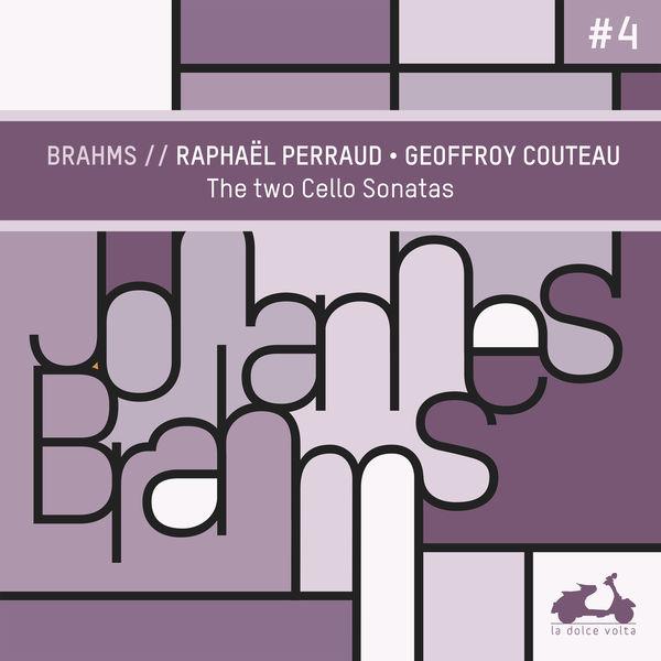 Geoffroy Couteau - Brahms: The 2 Cello Sonatas