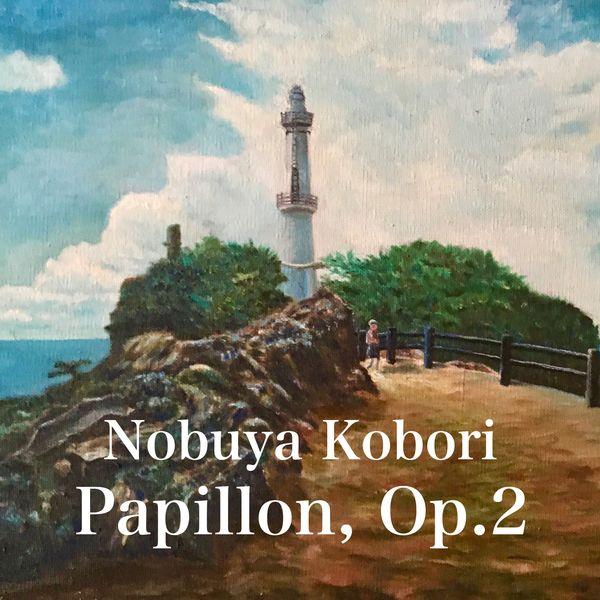 NOBUYA KOBORI - Papillons, Op. 2 (Concert Piano Version)