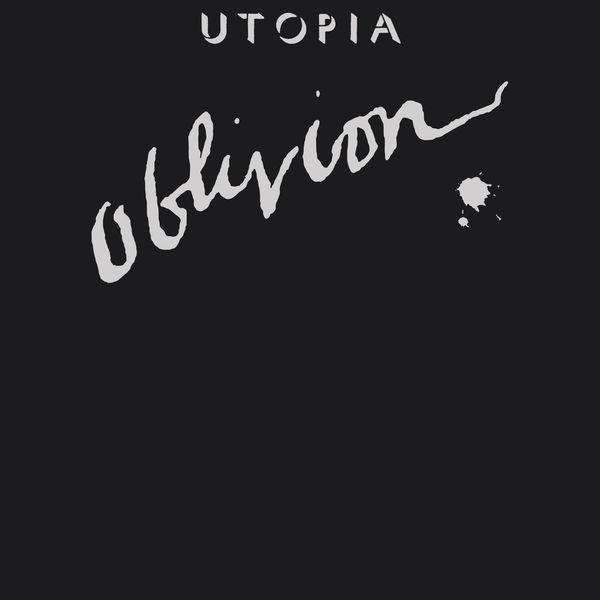 Utopia - Oblivion