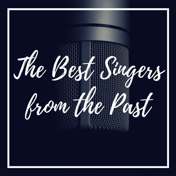 Various Artists - The Best Singers from the Past