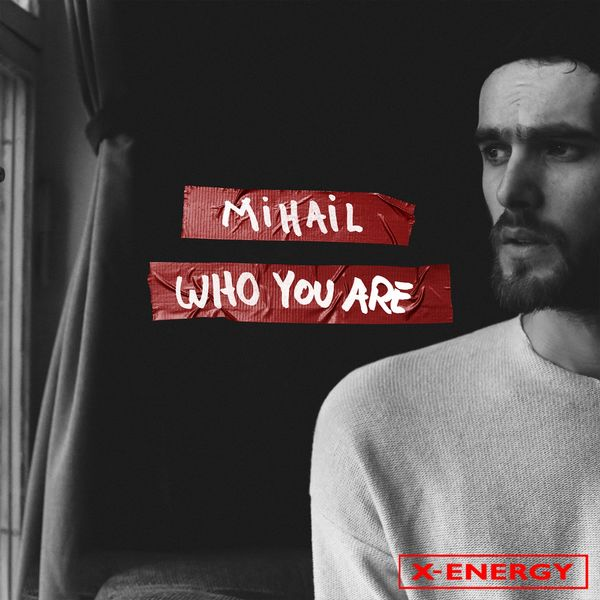 Mihail - Who You Are (Italian Radio Edit)
