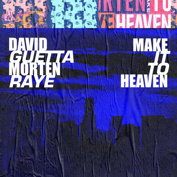 David Guetta - Make It To Heaven (with Raye) [Extended]