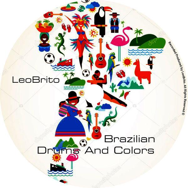 LeoBrito - Brazilian Drums and Colors