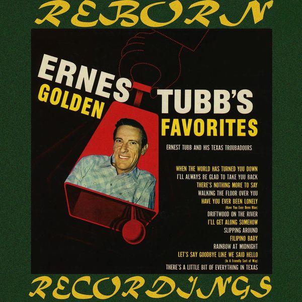 Ernest Tubb - Golden Favorites (HD Remastered)