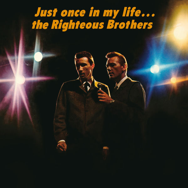 The Righteous Brothers|Just Once In My Life
