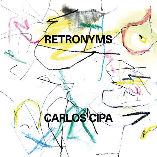 Carlos Cipa - Retronyms