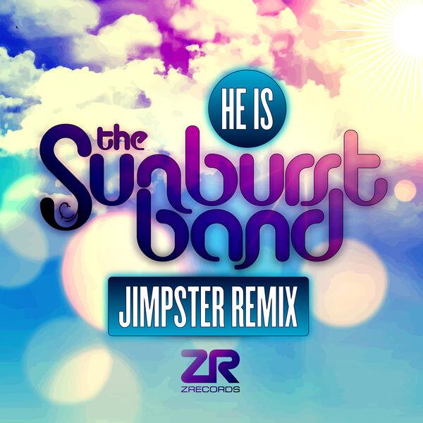 The Sunburst Band - He Is (Jimpster Remix)