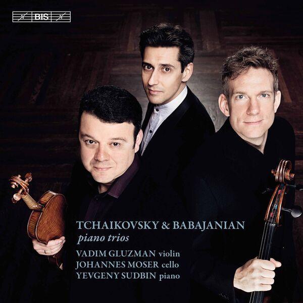 Vadim Gluzman - Tchaikovsky, Schnittke & Babajanian: Works for Piano Trio