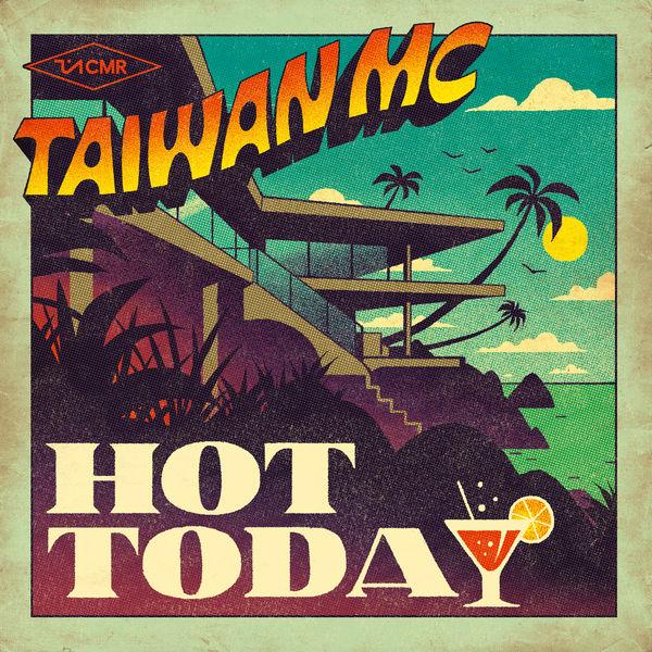 Taiwan MC - Hot Today