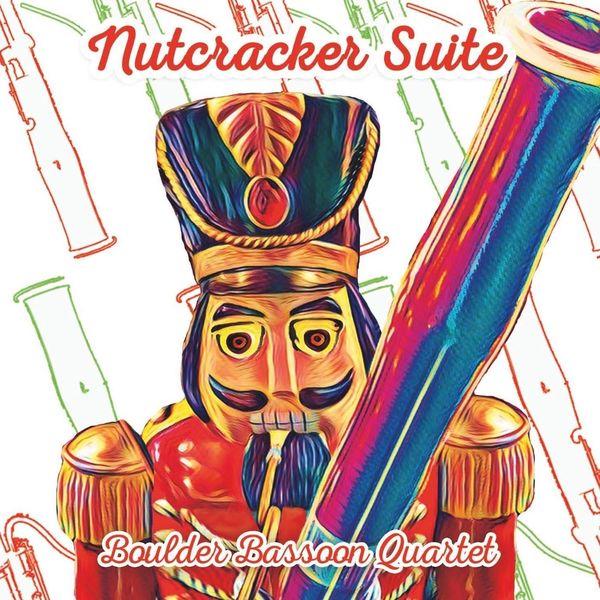 Boulder Bassoon Quartet - Nutcracker Suite
