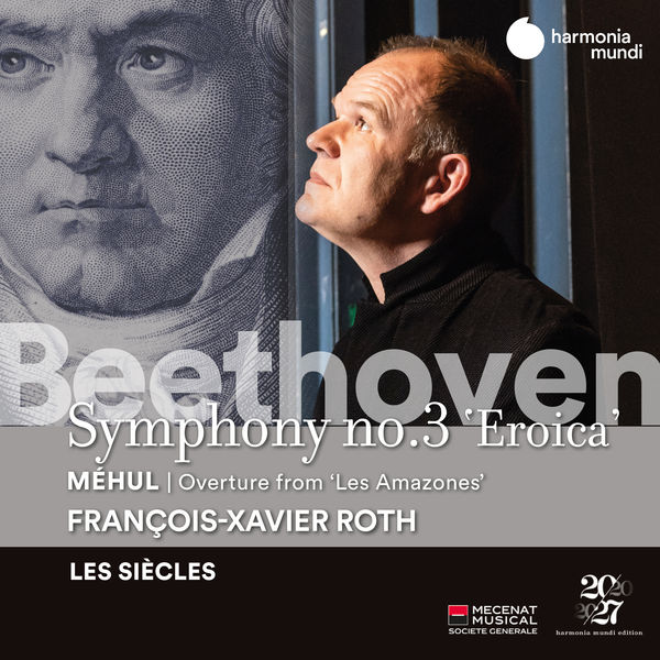 Les Siècles|Beethoven: Symphony No. 3 - Méhul: Les Amazones: Overture