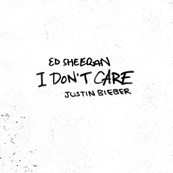 Ed Sheeran - I Don't Care