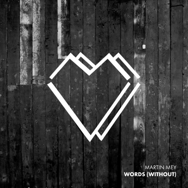 Martin Mey - Words (Without)