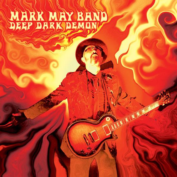 Mark May Band - Deep Dark Demon
