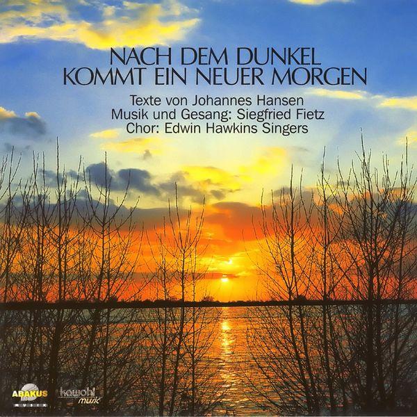 Siegfried Fietz - Nach dem Dunkel kommt ein neuer Morgen