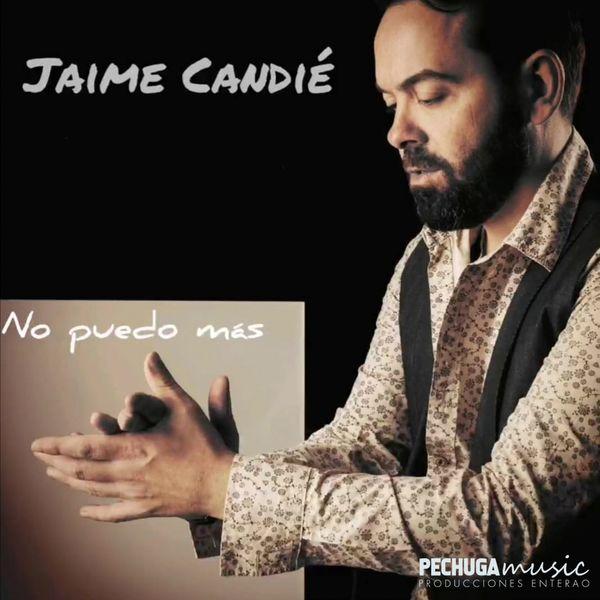 Jaime Candie - No puedo más