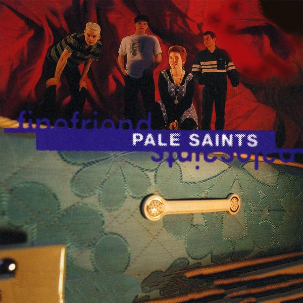 Pale Saints|Fine Friend