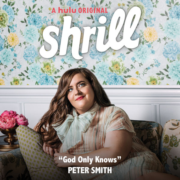 Peter Smith - God Only Knows (From Shrill: Season 2)
