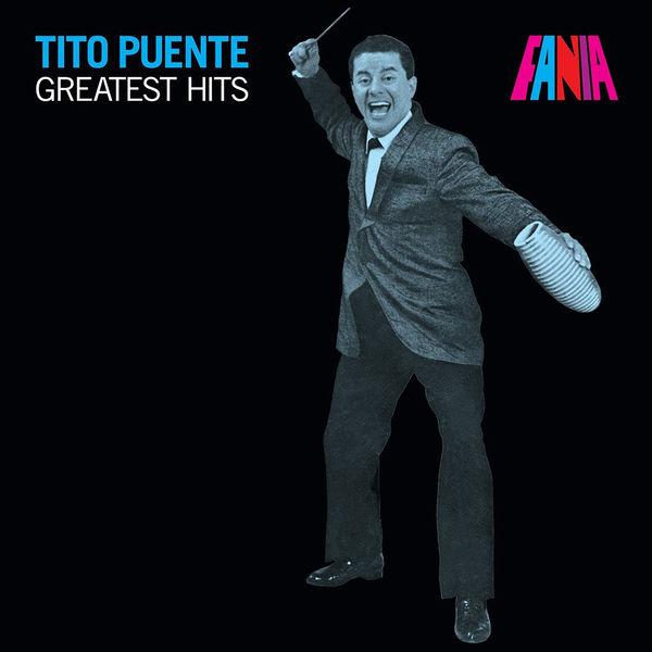 Tito Puente Greatest Hits