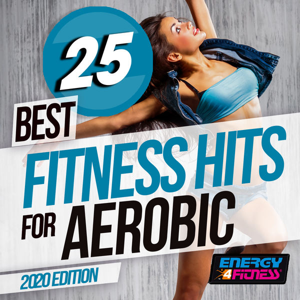 Various Artists - 25 Best Fitness Hits For Aerobic 2020 Edition