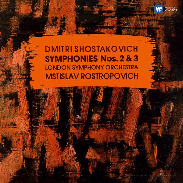 "Mstislav Rostropovich - Shostakovich: Symphonies Nos. 2 ""To October"" & 3 ""First of May"""