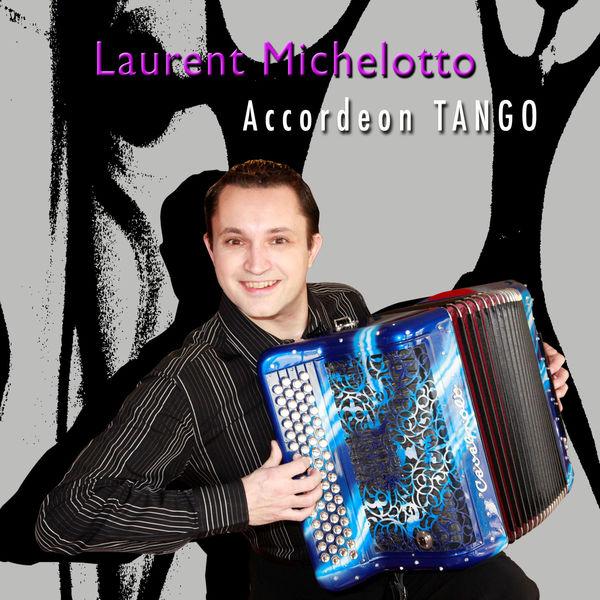 Laurent Michelotto - Tango accordéon