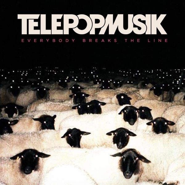 Télépopmusik - Everybody Breaks the Line