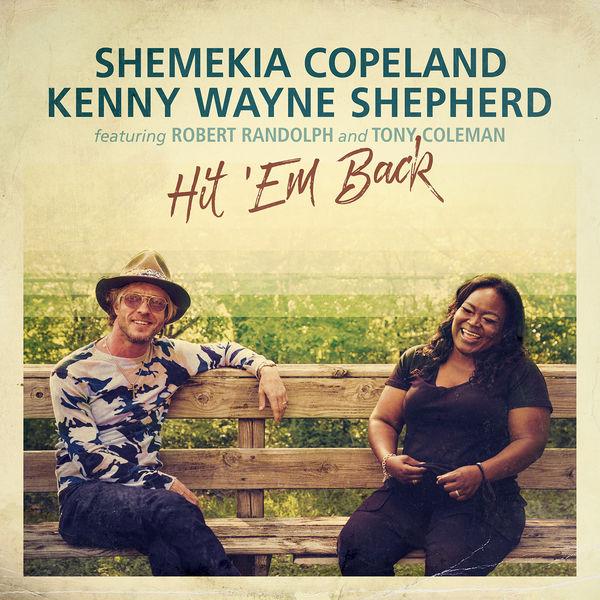 Shemekia Copeland - Hit 'Em Back (feat. Robert Randolph, Tony Coleman)