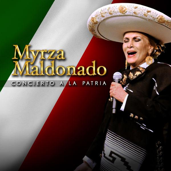 Myrza Maldonado - Concierto a la Patria (En Vivo)