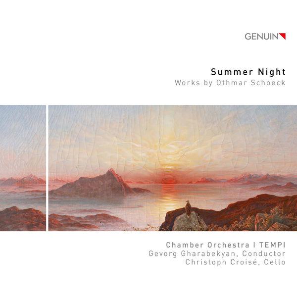 I Tempi - Schoeck: Summer Night