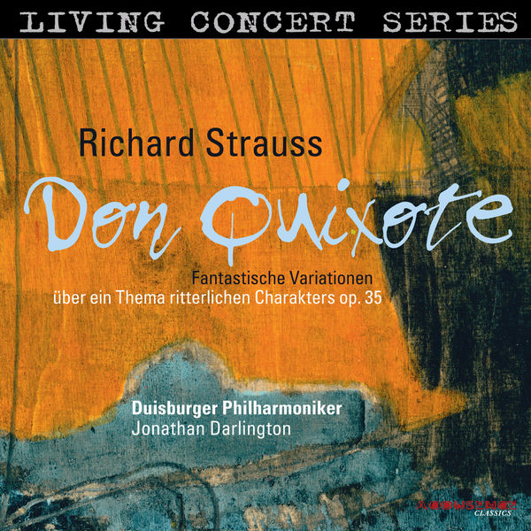 Mathias Feger - Living Concert Series – Richard Strauss: Don Quixote