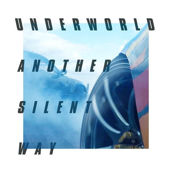 Underworld - Another Silent Way (Film Edit)