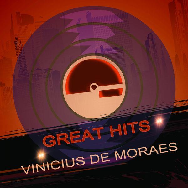 Vinicius De Moraes - Great Hits