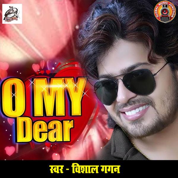 Vishal Gagan - O My Dear - Single