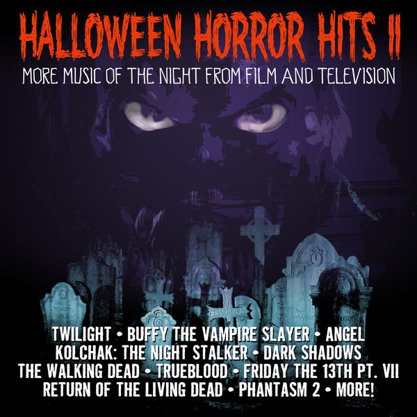 Various Artists - Halloween Horror Hits Volume Two: Classic Horror Themes From film And Television