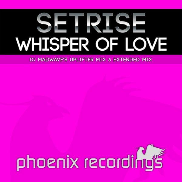 Setrise - Whisper of Love