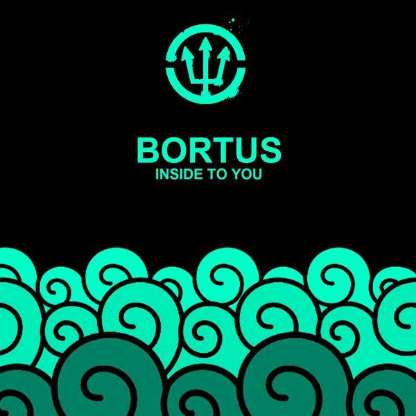 Bortus - Inside To You